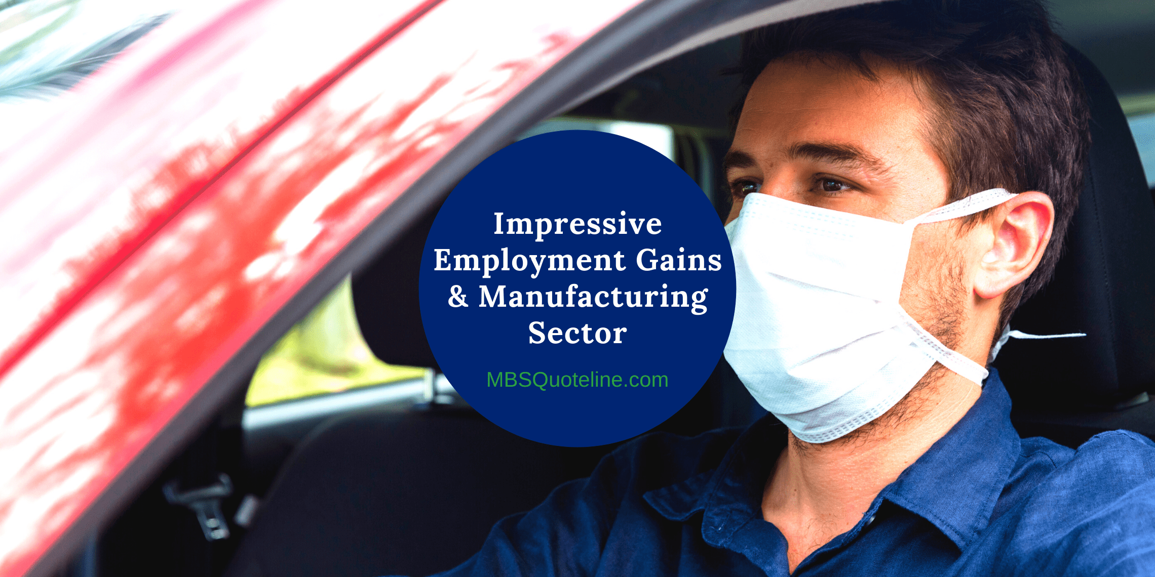 impressive employment gains manufacturing sector mbsquoteline mortgagetime featured