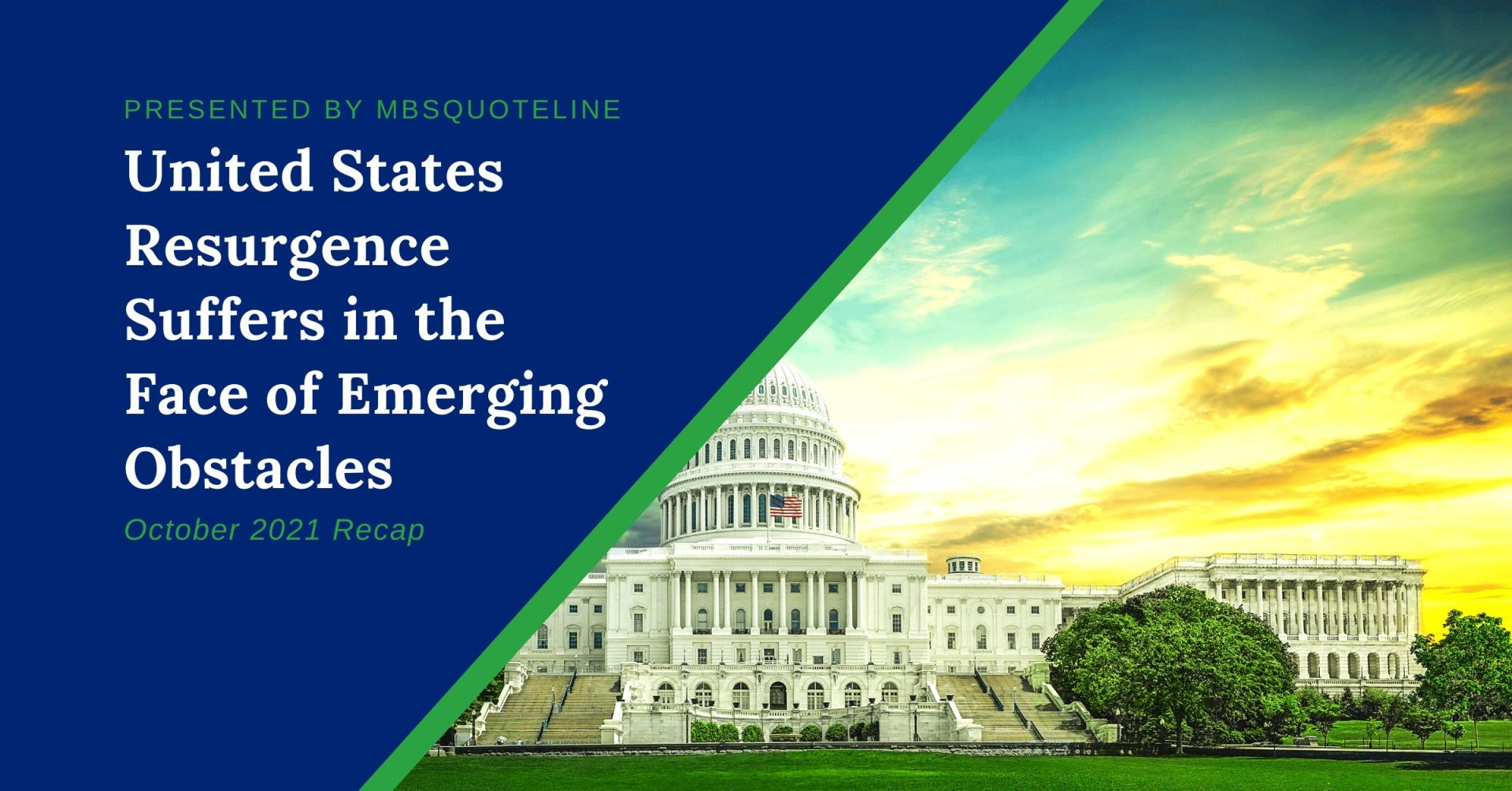 United States Resurgence Suffers in the Face of Emerging Obstacles mbsquoteline